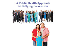 A Public Health Approach to Bullying Prevention