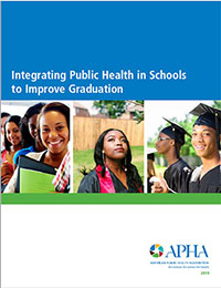 Cover of Integrating Public Health in Schools to Improve Graduation report with smiling graduates